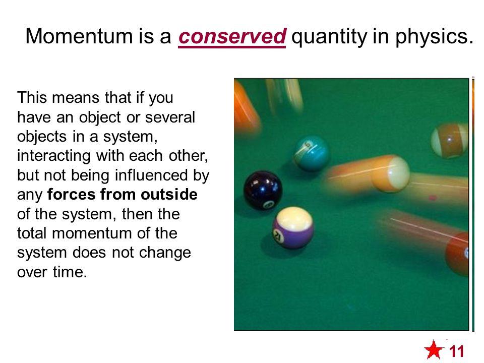Momentum is not velocity.