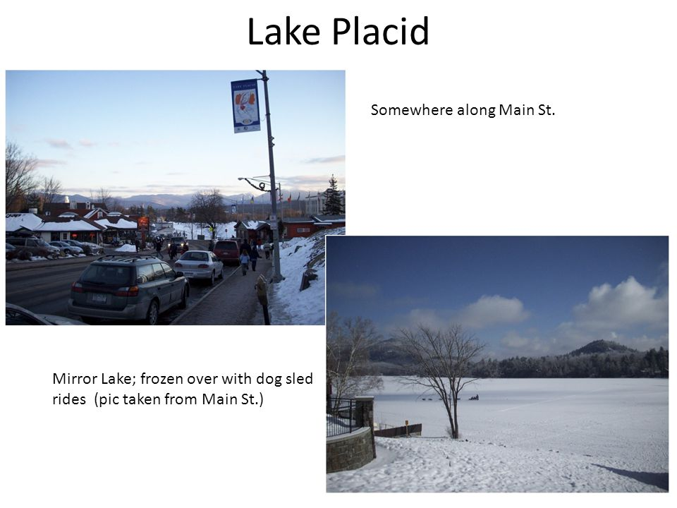 Lake Placid Somewhere along Main St.