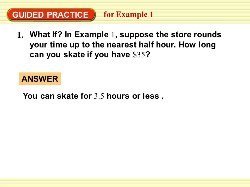GUIDED PRACTICE for Example 1 What If.