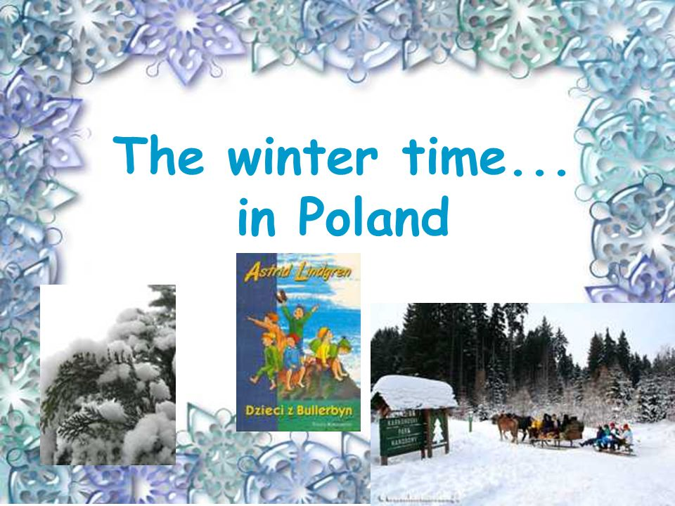 The winter time... in Poland A