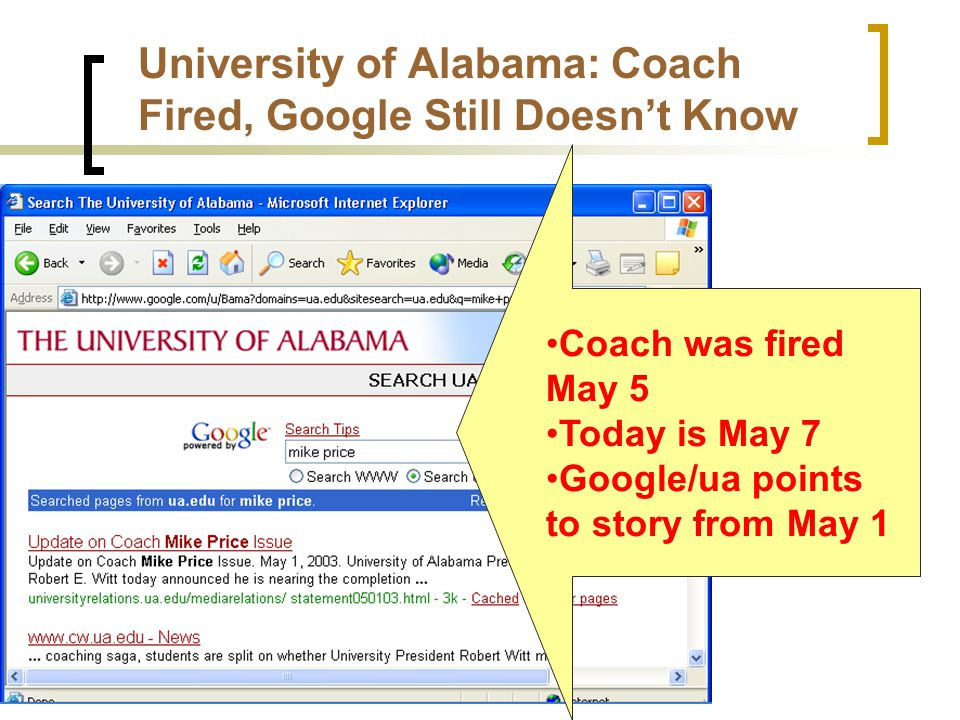 University of Alabama: Coach Fired, Google Still Doesn't Know Coach was fired May 5 Today is May 7 Google/ua points to story from May 1