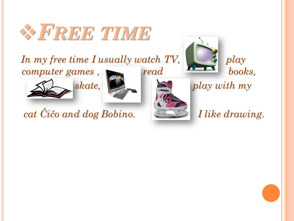  Free time  Holidays