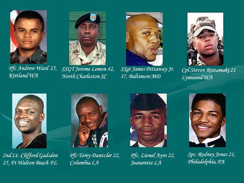Sgt. Pamela Osbourne 38 Hollywood fl Sgt. Major Barbaralien Banks 41 Harvey, LA Spc.