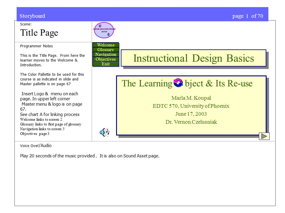 Scene: Title Page Programmer Notes This is the Title Page. From here the learner moves to the Welcome & Introduction. The Color Pallette to be used fo