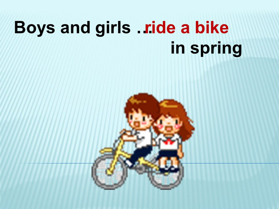 Boys and girls … in spring ride a bike