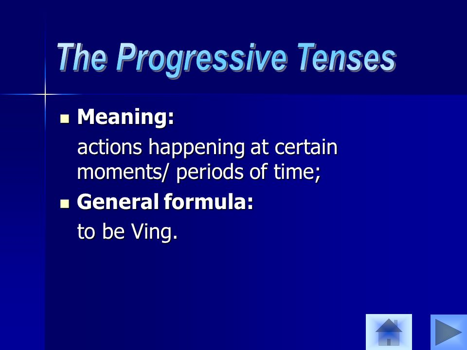 Meaning: Meaning: actions happening at certain moments/ periods of time; actions happening at certain moments/ periods of time; General formula: General formula: to be Ving.