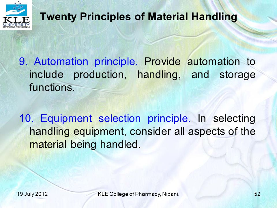 9.Automation principle. Provide automation to include production, handling, and storage functions.