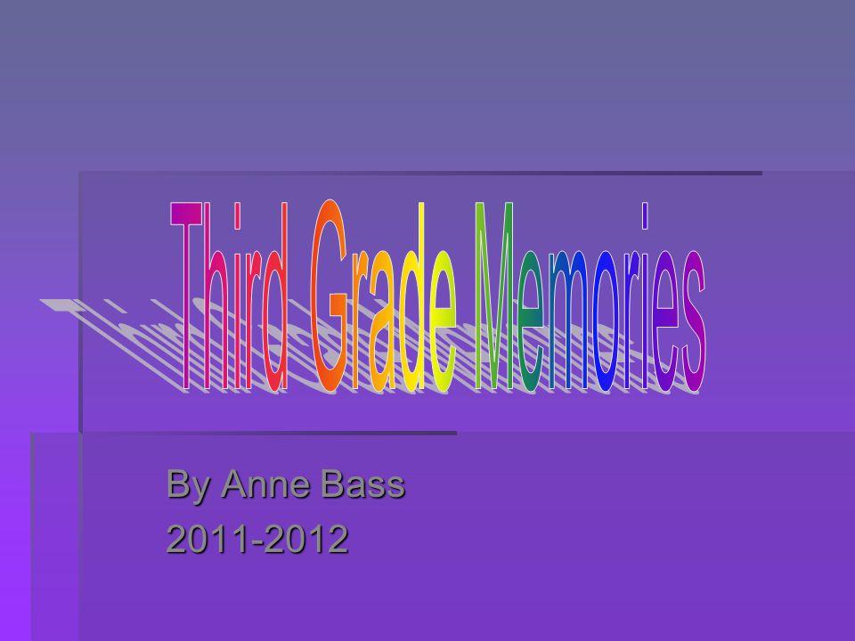 By Anne Bass 2011-2012