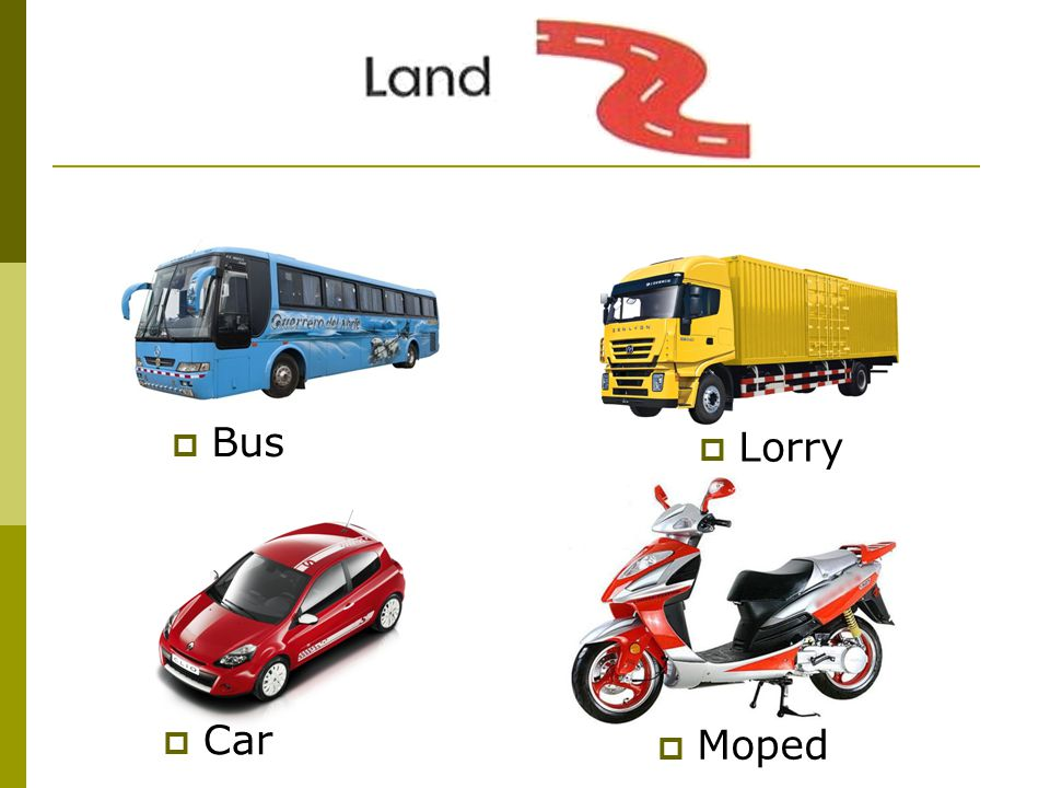  Bus  Car  Lorry  Moped