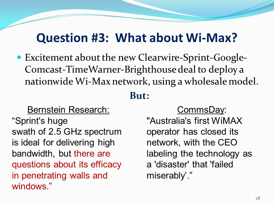 Question #3: What about Wi-Max.