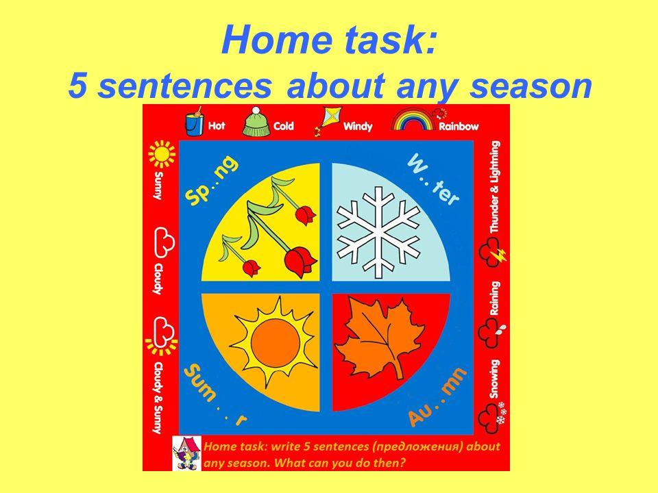 Home task: 5 sentences about any season