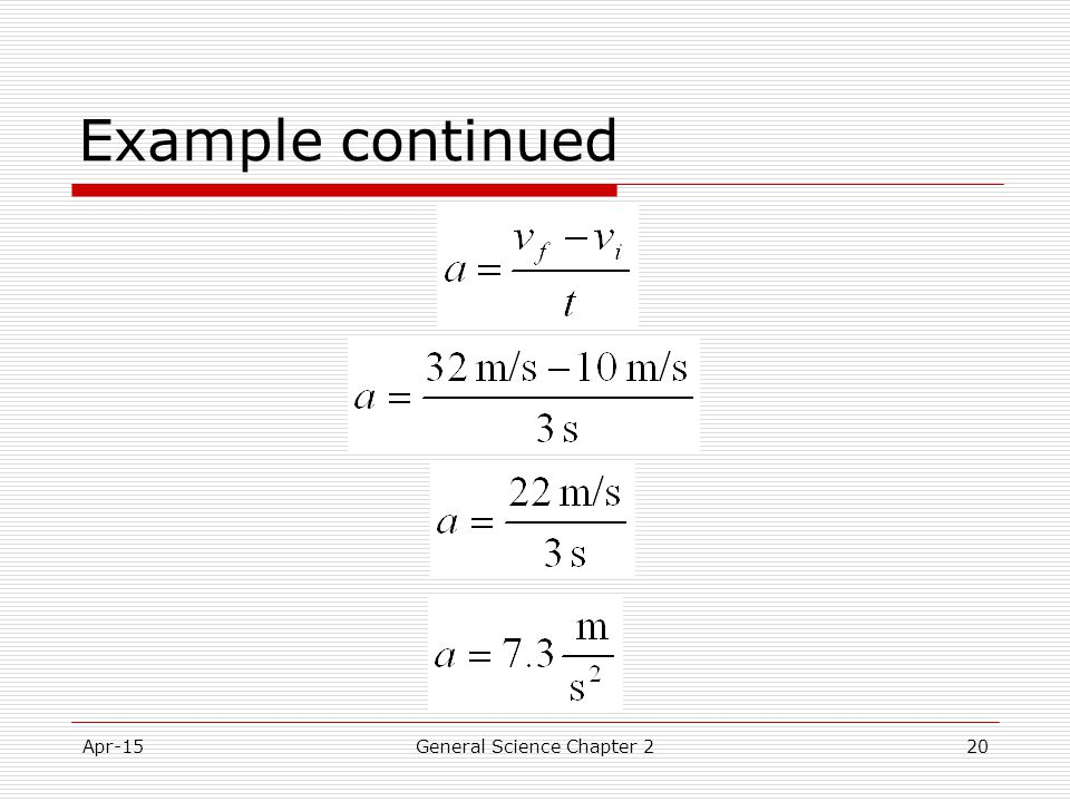 Apr-15General Science Chapter 220 Example continued