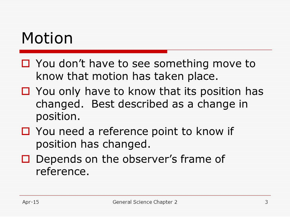 Apr-15General Science Chapter 224 Balanced forces  Forces that are equal in size and opposite in direction are called balanced forces.