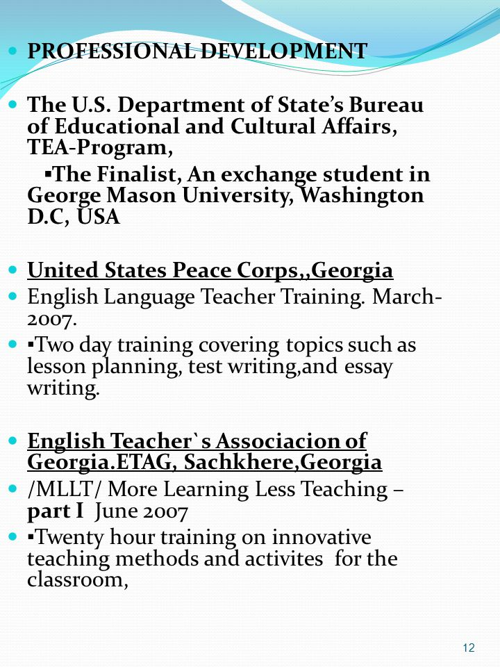 12 PROFESSIONAL DEVELOPMENT The U.S.