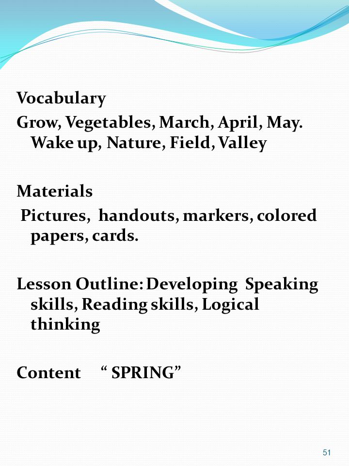 51 Vocabulary Grow, Vegetables, March, April, May.