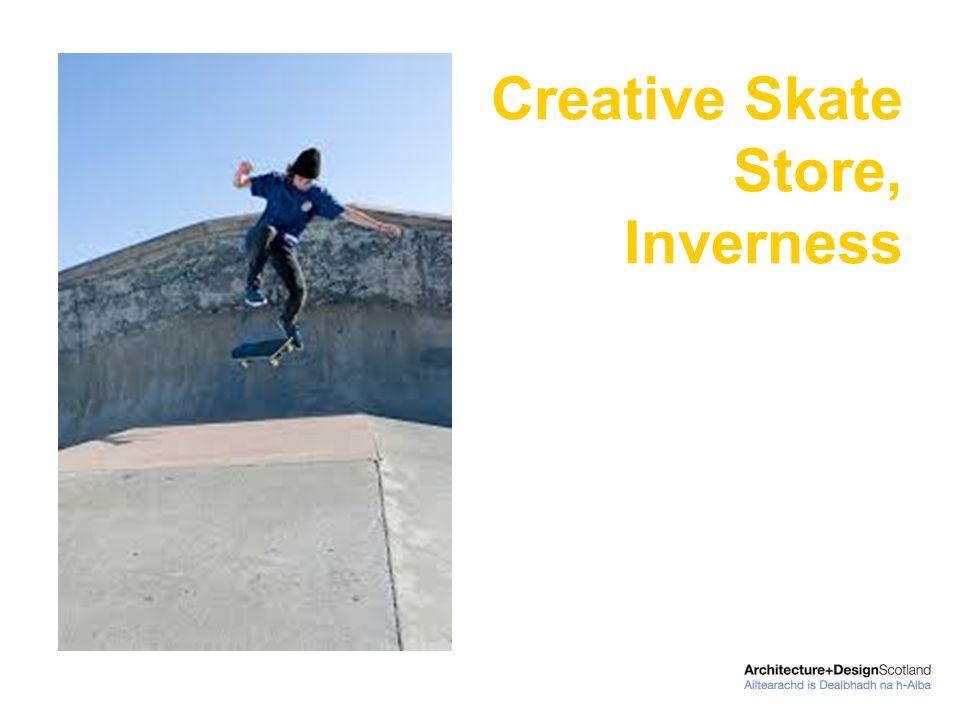 Creative Skate Store, Inverness
