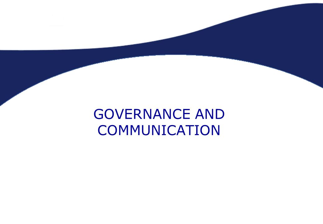 GOVERNANCE AND COMMUNICATION