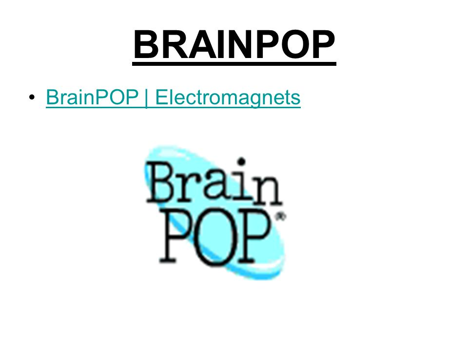 BRAINPOP BrainPOP | Electromagnets