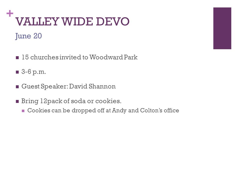 + VALLEY WIDE DEVO 15 churches invited to Woodward Park 3-6 p.m.