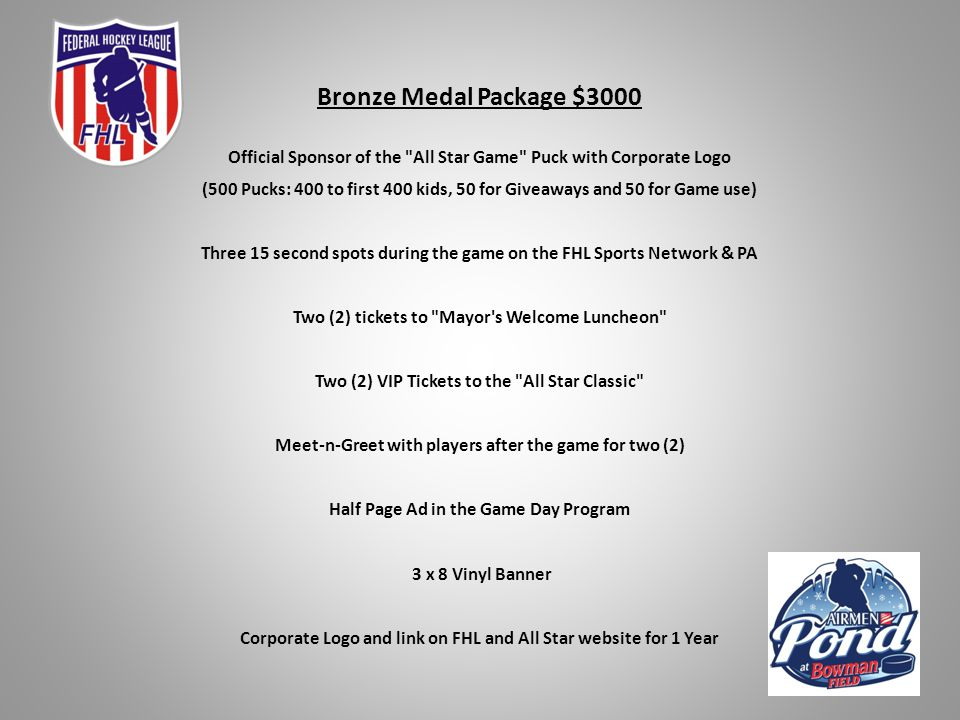 Silver Medal Package $4500 Official Sponsor of the