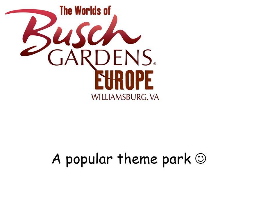A popular theme park