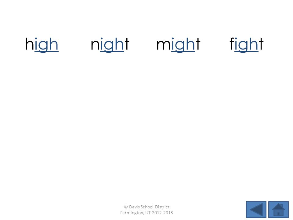 highnightmightfight rightsightlightbright lightstripfitslight © Davis School District Farmington, UT 2012-2013