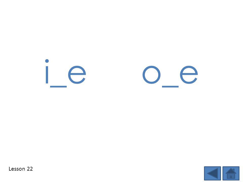 Lesson 22 i_eo_e