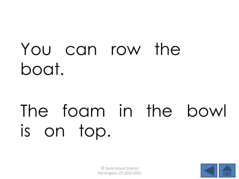 You can row the boat.