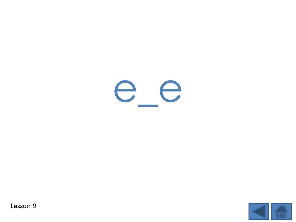 Lesson 9 e_e