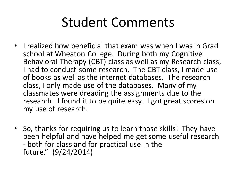 Student Comments I realized how beneficial that exam was when I was in Grad school at Wheaton College.