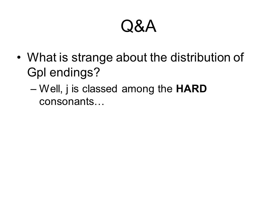 Q&A What is strange about the distribution of Gpl endings.