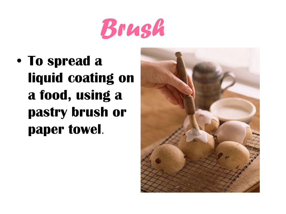 Cut To divide foods into small pieces with a knife or scissors.