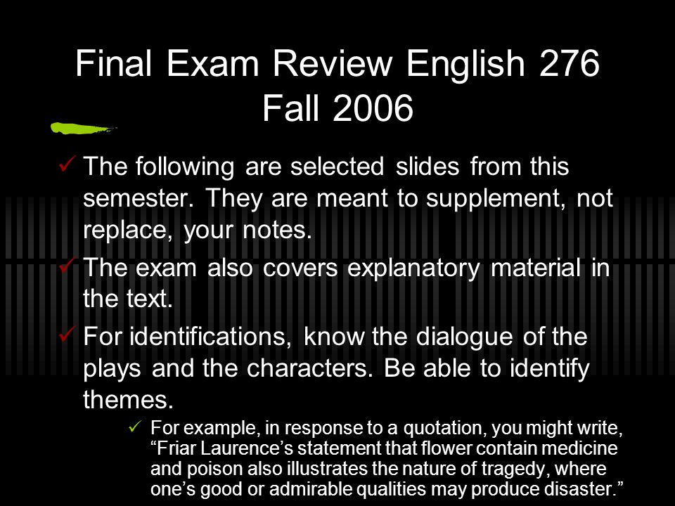 Final Exam Review English 276 Fall 2006 The following are selected slides from this semester.
