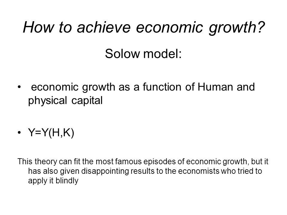 How to achieve economic growth.