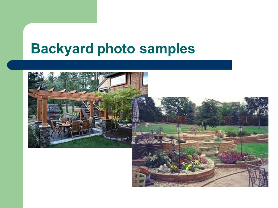 Backyard photo samples