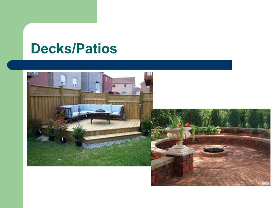 Decks/Patios