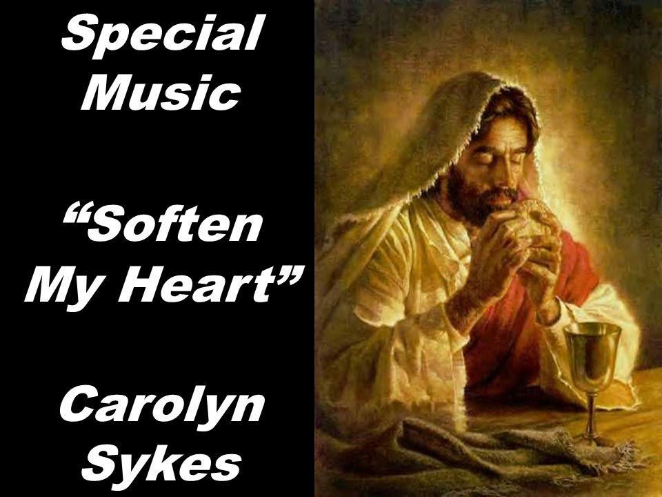 Special Music Soften My Heart Carolyn Sykes