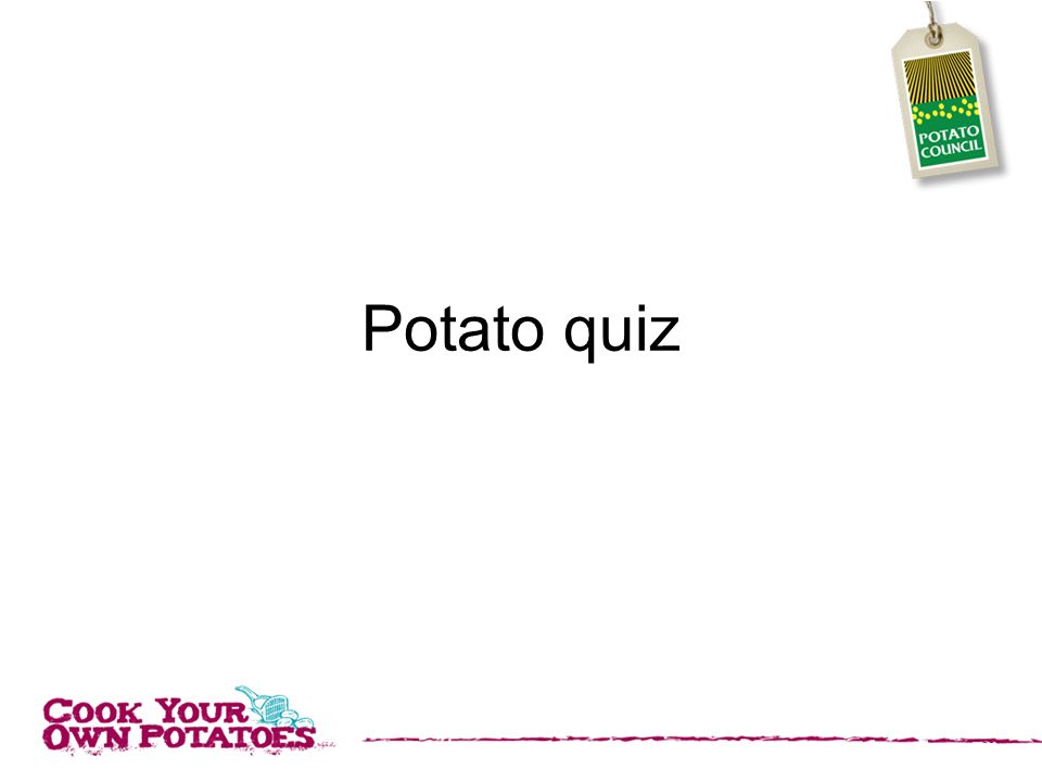 Potato quiz