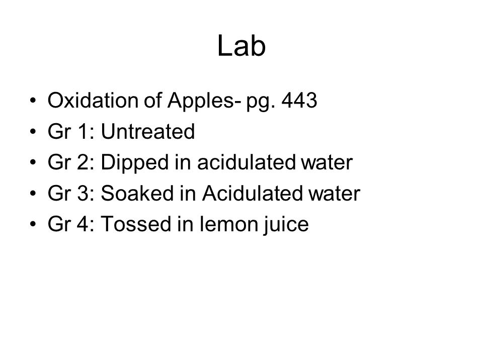 Lab Oxidation of Apples- pg.