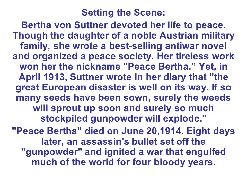 Setting the Scene: Bertha von Suttner devoted her life to peace.