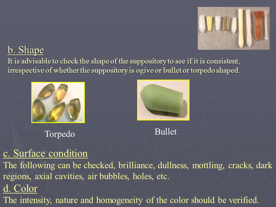5- Breaking Test (Hardness):  The breaking test is designed as a method for measuring the fragility or brittleness of suppository.
