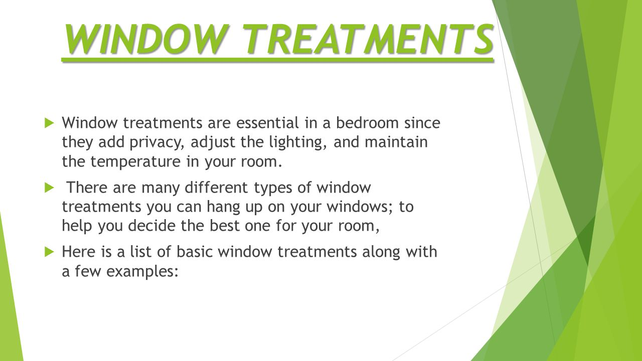 CURTAINS CurtainsCurtains are the most popular and common window treatment used in homes, especially bedrooms.
