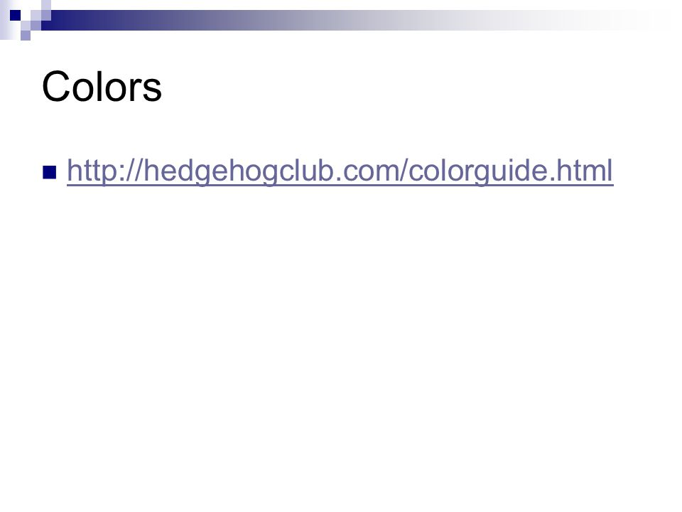 Colors http://hedgehogclub.com/colorguide.html