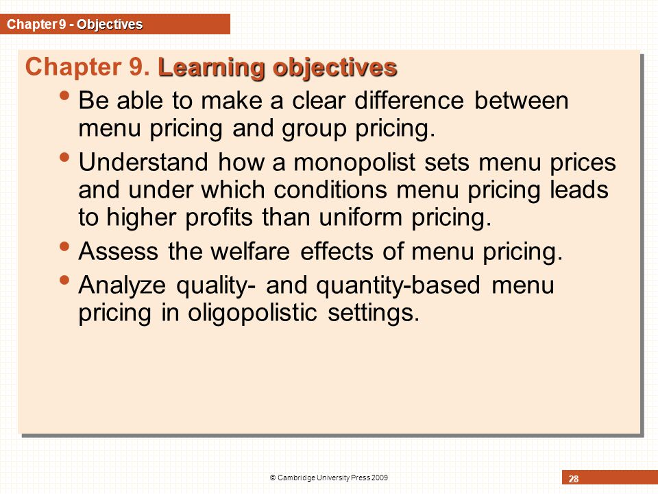 © Cambridge University Press 2009 28 Objectives Chapter 9 - Objectives Learning objectives Chapter 9.