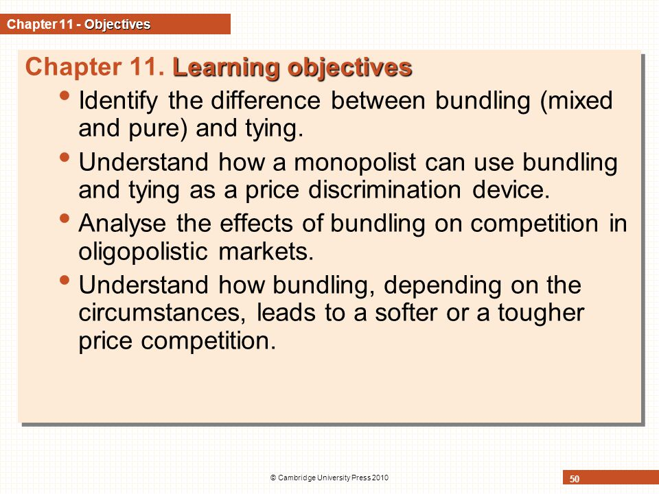 © Cambridge University Press 2010 50 Objectives Chapter 11 - Objectives Learning objectives Chapter 11.