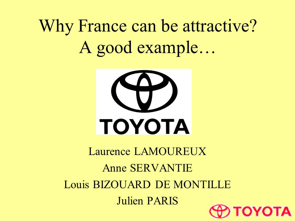 Why France can be attractive.