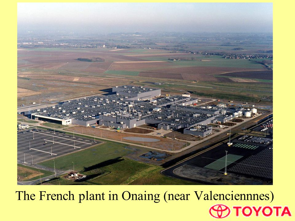 The French plant in Onaing (near Valenciennnes)