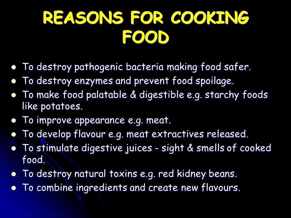 UNDERLYING PRINCIPLES OF COOKING FOOD Conduction - Transfer of heat from one molecule to another by vibration of molecules.