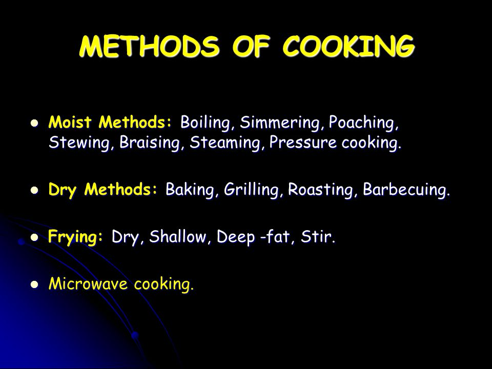 FRYING DefinitionGuidelinesSuitable foods Advantages & Disadvantages Dry – cooking food by conduction in frying pan on the hob.
