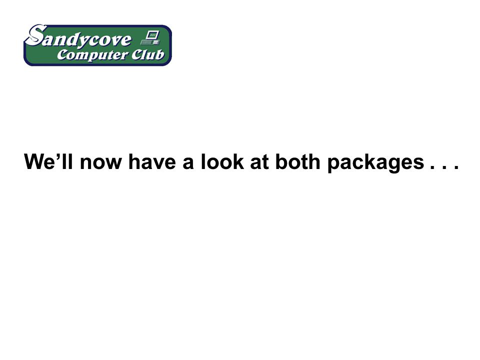 We'll now have a look at both packages...